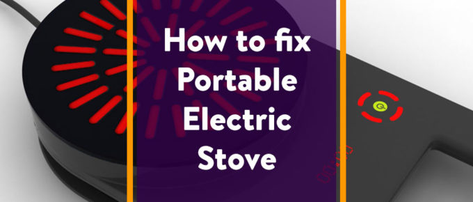 How to fix Portable Electric Stove