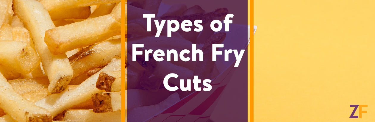 4 Types of French Fry Cuts