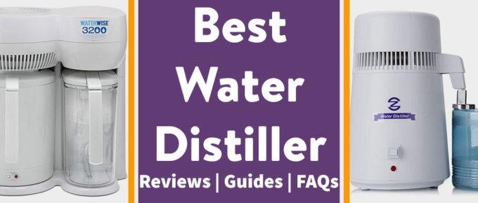 Best Water Distiller