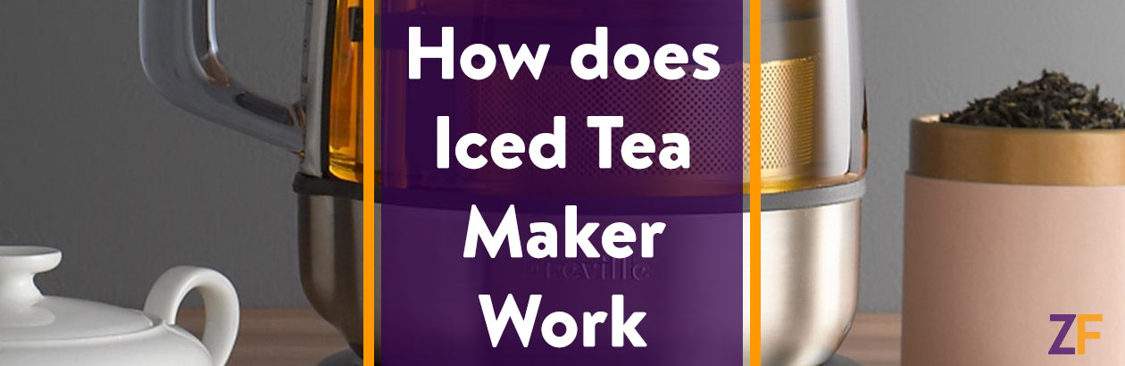 How does Iced Tea Maker Work