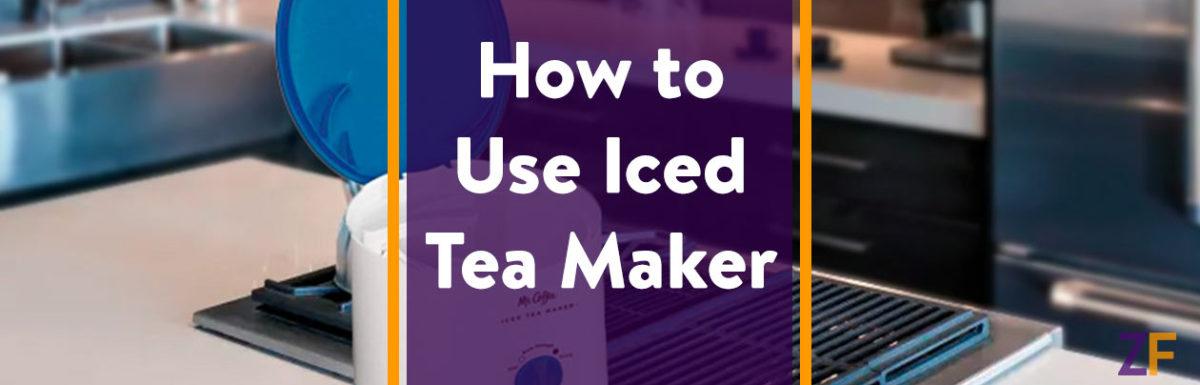 How to Use Iced Tea Maker
