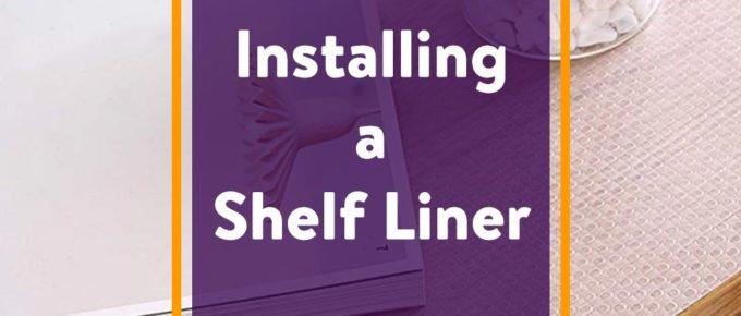 Installing a Shelf Liner
