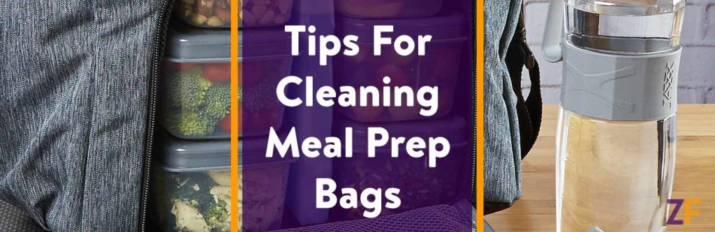Tips For Cleaning Meal Prep Bags