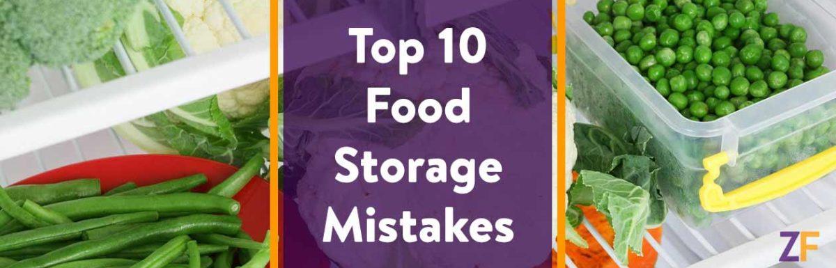 Top 10 Food Storage Mistakes