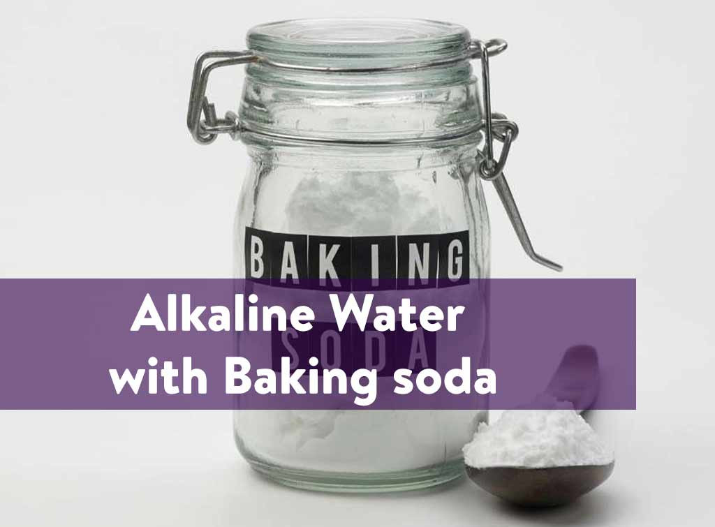 Alkaline water with Baking soda
