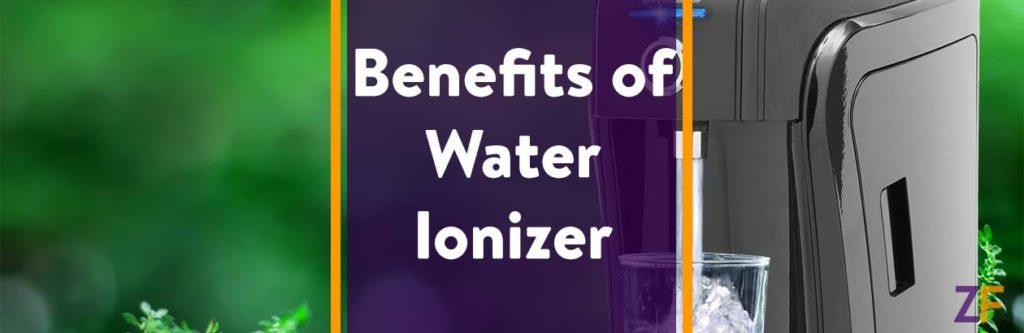 Benefits of Water Ionizer