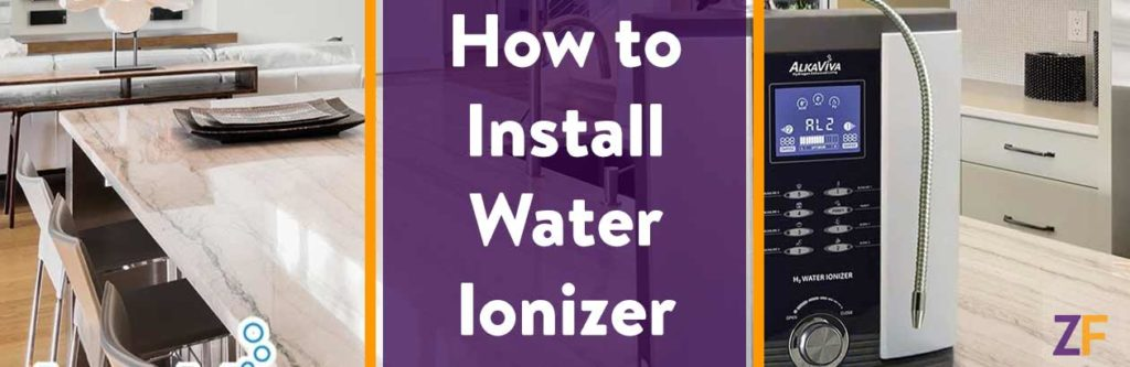 How to Install Water Ionizer