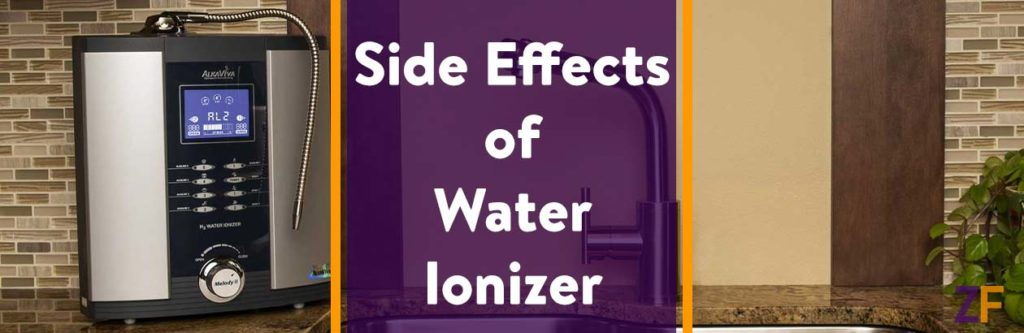 Side Effects of Water Ionizer