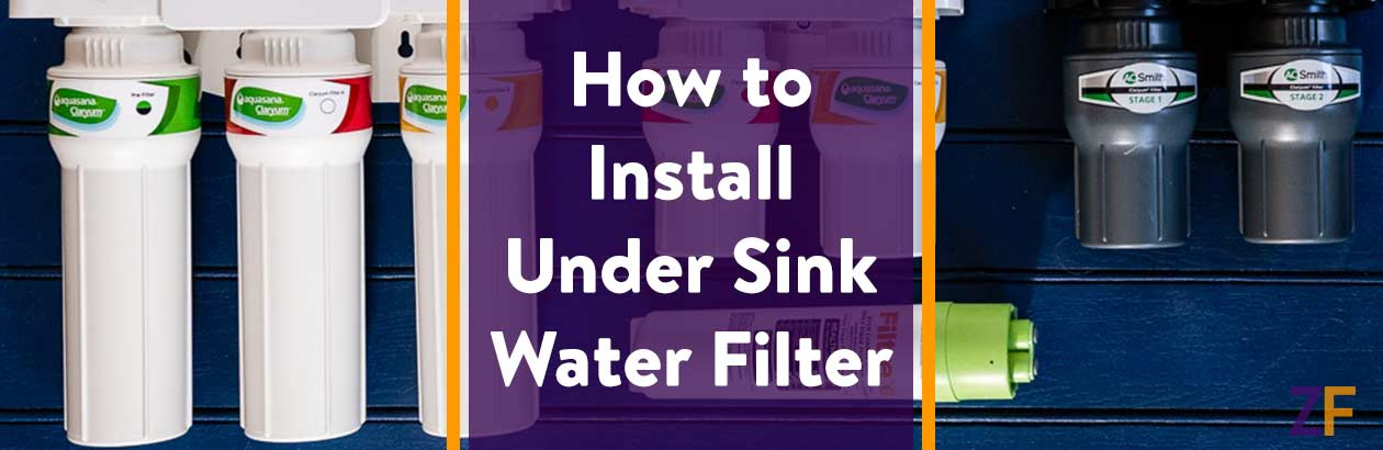 How to Install Under Sink Water Filter