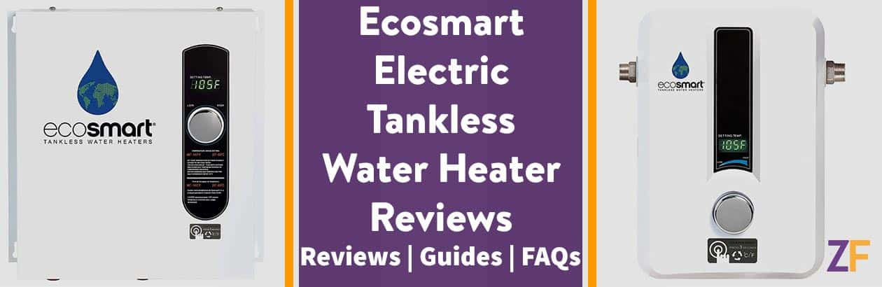 Ecosmart Electric Tankless Water Heater Reviews – The Right Choice