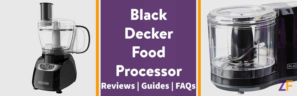 Black and Decker Food Processor Reviews 2021